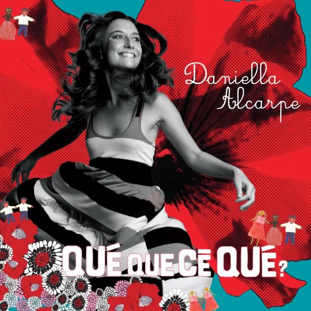 CDQueQueCeQueDaniellaAlcarpe