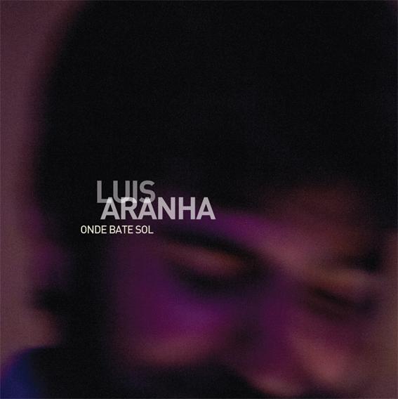 Capa-CD-onde-bate-sol-LUIS-ARANHA_baixa